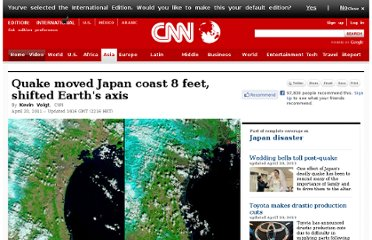 http://www.cnn.com/2011/WORLD/asiapcf/03/12/japan.earthquake.tsunami.earth/index.html