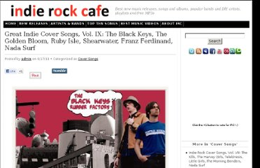 http://www.indierockcafe.com/2011/06/great-indie-cover-songs-black-keys-ruby-isle-franz-ferdinand/