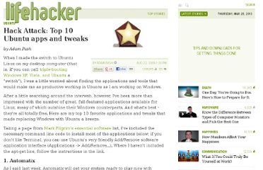 http://lifehacker.com/195437/hack-attack-top-10-ubuntu-apps-and-tweaks
