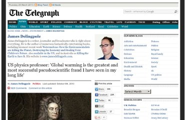 http://blogs.telegraph.co.uk/news/jamesdelingpole/100058265/us-physics-professor-global-warming-is-the-greatest-and-most-successful-pseudoscientific-fraud-i-have-seen-in-my-long-life/