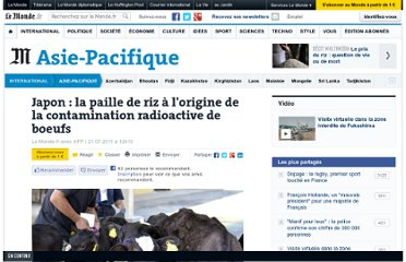 http://www.lemonde.fr/asie-pacifique/article/2011/07/21/japon-la-paille-de-riz-a-l-origine-de-la-contamination-radioactive-de-b-ufs_1551090_3216.html