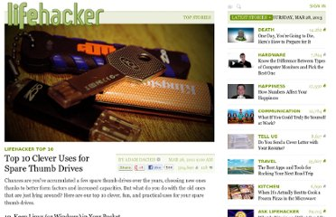 http://lifehacker.com/5785979/top-10-clever-uses-for-spare-thumb-drives
