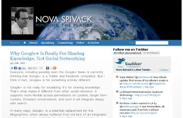 http://www.novaspivack.com/technology/why-google-is-really-for-sharing-knowledge-not-social-networking