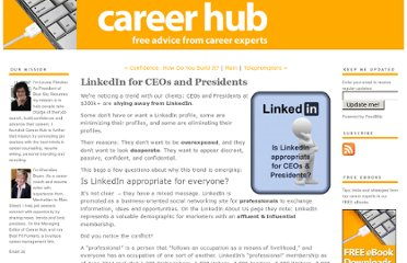 http://www.careerhubblog.com/main/2011/07/linkedin-for-ceos-and-presidents.html