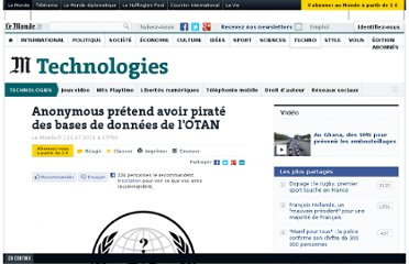 http://www.lemonde.fr/technologies/article/2011/07/21/anonymous-pretend-avoir-pirate-des-bases-de-donnees-de-l-otan_1551416_651865.html