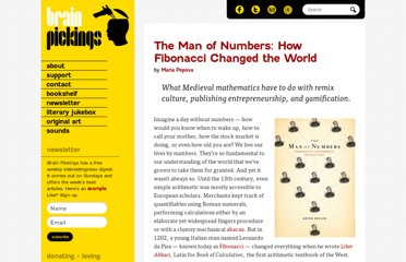 http://www.brainpickings.org/index.php/2011/07/21/the-man-of-numbers-keith-devlin-fibonacci/