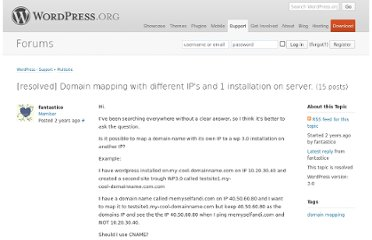 http://wordpress.org/support/topic/domain-mapping-with-different-ips-and-1-installation-on-server?replies=15