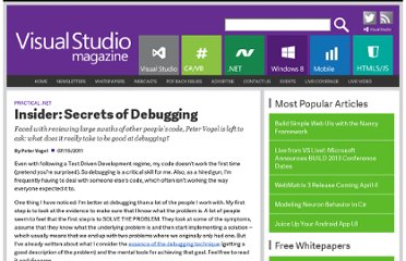 http://visualstudiomagazine.com/articles/2011/07/15/wcnet_insider-debugging.aspx
