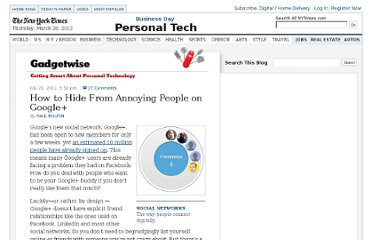 http://gadgetwise.blogs.nytimes.com/2011/07/21/how-to-hide-from-annoying-people-on-google/