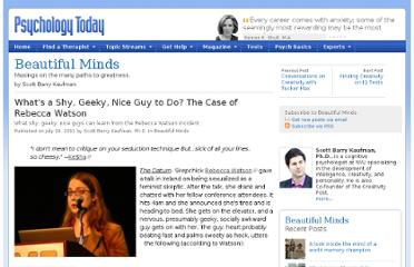 http://www.psychologytoday.com/blog/beautiful-minds/201107/whats-shy-geeky-nice-guy-do-the-case-rebecca-watson