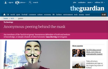http://www.guardian.co.uk/technology/2011/may/11/anonymous-behind-the-mask