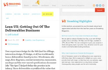 http://uxdesign.smashingmagazine.com/2011/03/07/lean-ux-getting-out-of-the-deliverables-business/