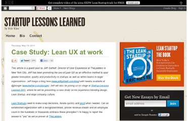 http://www.startuplessonslearned.com/2011/05/case-study-lean-ux-at-work.html