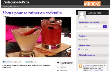 http://blogs.lesinrocks.com/antiguideparis/2011/07/19/5-bars-pour-se-ruiner-en-cocktails/