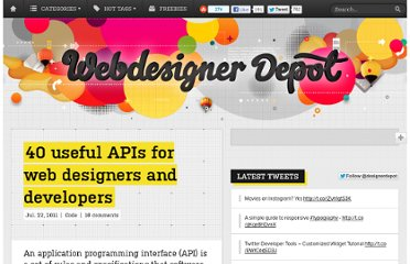 http://www.webdesignerdepot.com/2011/07/40-useful-apis-for-web-designers-and-developers/