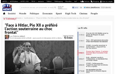 http://lci.tf1.fr/monde/institutions/2009-12/face-a-hitler-pie-xii-a-choisi-l-action-souterraine-au-choc-frontal-5609057.html