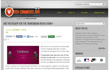 http://video-commerce.org/2011/07/are-you-ready-for-the-transmedia-revolution/