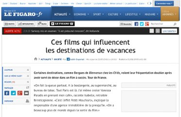http://www.lefigaro.fr/actualite-france/2011/07/22/01016-20110722ARTFIG00424-ces-films-qui-influencent-les-destinations-vacances.php