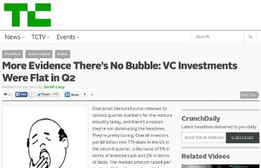 http://techcrunch.com/2011/07/22/more-evidence-theres-no-bubble-vc-investments-were-flat-in-q2/