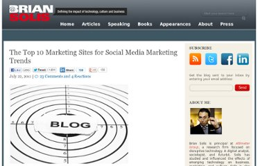 http://www.briansolis.com/2011/07/the-top-marketing-sites-for-social-media-marketing-trends/