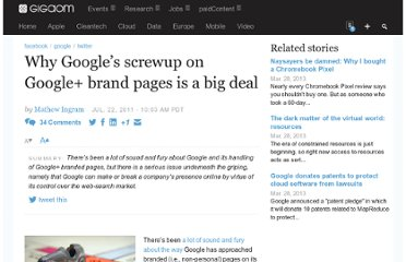 http://gigaom.com/2011/07/22/why-googles-screwup-on-google-brand-pages-is-a-big-deal/