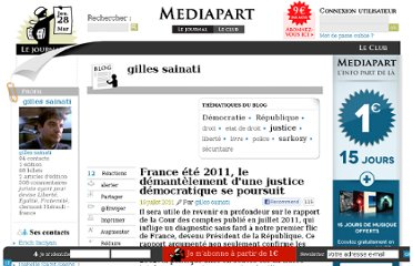 http://blogs.mediapart.fr/blog/gilles-sainati/190711/france-ete-2011-le-demantelement-dune-justice-democratique-se-poursu