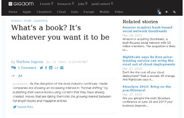 http://gigaom.com/2011/07/22/whats-a-book-its-whatever-you-want-it-to-be/