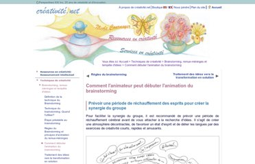 http://www.creativite.net/brainstorming-remue-meninges-techniques/animation-de-brainstormings/