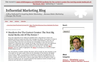 http://rohitbhargava.typepad.com/weblog/2009/09/manifesto-for-the-content-curator-the-next-big-social-media-job-of-the-future-.html