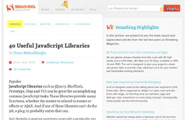 http://coding.smashingmagazine.com/2009/03/02/40-stand-alone-javascript-libraries-for-specific-purposes/