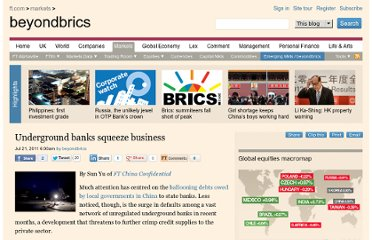 http://blogs.ft.com/beyond-brics/2011/07/21/private-sector-squeezed-by-underground-banks/#axzz1SPo9Y0VT