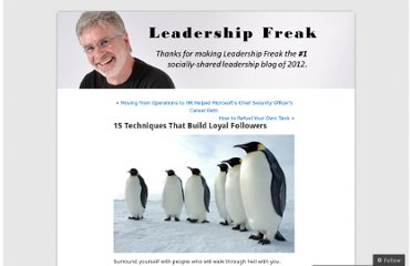 http://leadershipfreak.wordpress.com/2011/07/23/15-techniques-that-build-loyal-followers/