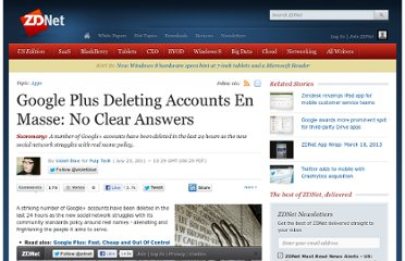 http://www.zdnet.com/blog/violetblue/google-plus-deleting-accounts-en-masse-no-clear-answers/567