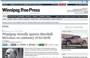 http://www.winnipegfreepress.com/local/the-medium-is-missing-winnipeg-virtually-ignores-marshall-mcluhan-on-centenary-of-his-birth-125938598.html