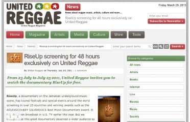 http://unitedreggae.com/news/n982/071411/riseup-screening-for-48-hours-exclusively-on-united-reggae