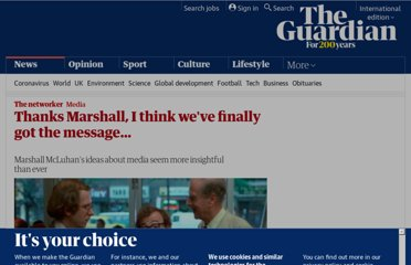 http://www.guardian.co.uk/technology/2011/jul/24/marshall-mcluhan-media-john-naughton