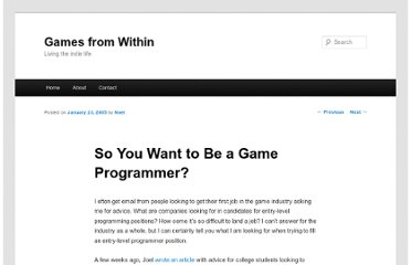 http://gamesfromwithin.com/so-you-want-to-be-a-game-programmer