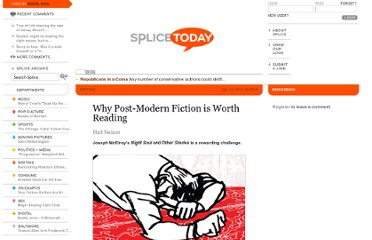 http://www.splicetoday.com/writing/why-it-s-worth-reading-post-modern-fiction