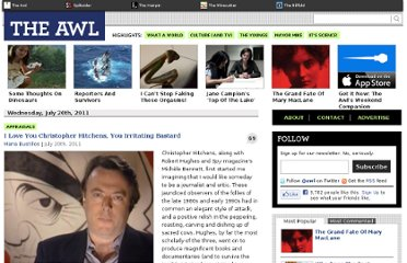 http://www.theawl.com/2011/07/i-love-you-christopher-hitchens-you-irritating-bastard