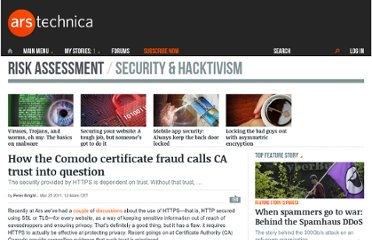 http://arstechnica.com/security/news/2011/03/how-the-comodo-certificate-fraud-calls-ca-trust-into-question.ars