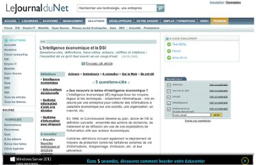 http://www.journaldunet.com/solutions/dossiers/pratique/intelligence_economique.shtml