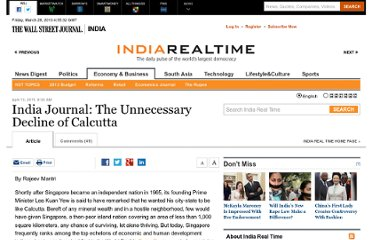 http://blogs.wsj.com/indiarealtime/2011/04/13/india-journal-the-unnecessary-decline-of-calcutta/