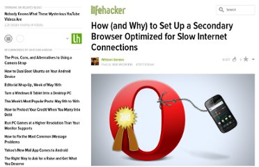 http://lifehacker.com/5791586/how-and-why-to-set-up-a-secondary-browser-optimized-for-slow-internet-connections