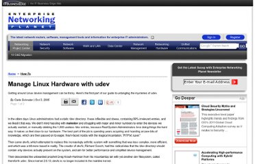http://www.enterprisenetworkingplanet.com/netsysm/article.php/3635686/Manage-Linux-Hardware-with-udev.htm