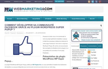 http://www.webmarketing-com.com/2011/07/25/10277-developper-communaute-facebook-plugin-wordpress-super-popup