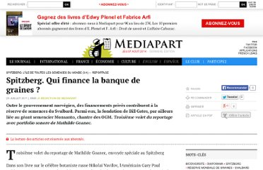 http://www.mediapart.fr/journal/international/220711/spitzberg-qui-finance-la-banque-de-graines