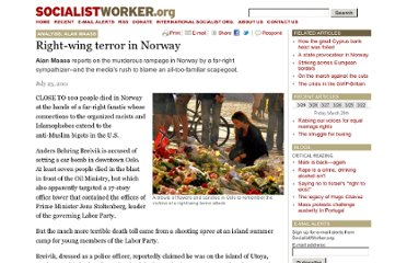 http://socialistworker.org/2011/07/25/right-wing-terror-in-norway