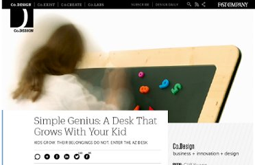 http://www.fastcodesign.com/1664552/simple-genius-a-desk-that-grows-with-your-kid