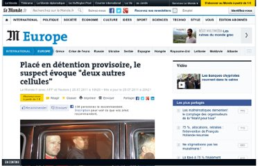 http://www.lemonde.fr/europe/article/2011/07/25/place-en-detention-provisoire-le-suspect-evoque-deux-autres-cellules_1552702_3214.html#ens_id=1551858&xtor=RSS-3208