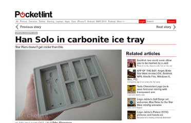 http://www.pocket-lint.com/news/41196/han-solo-in-carbonite-ice-tray-chocolate-mould-hands-on-review-star-wars